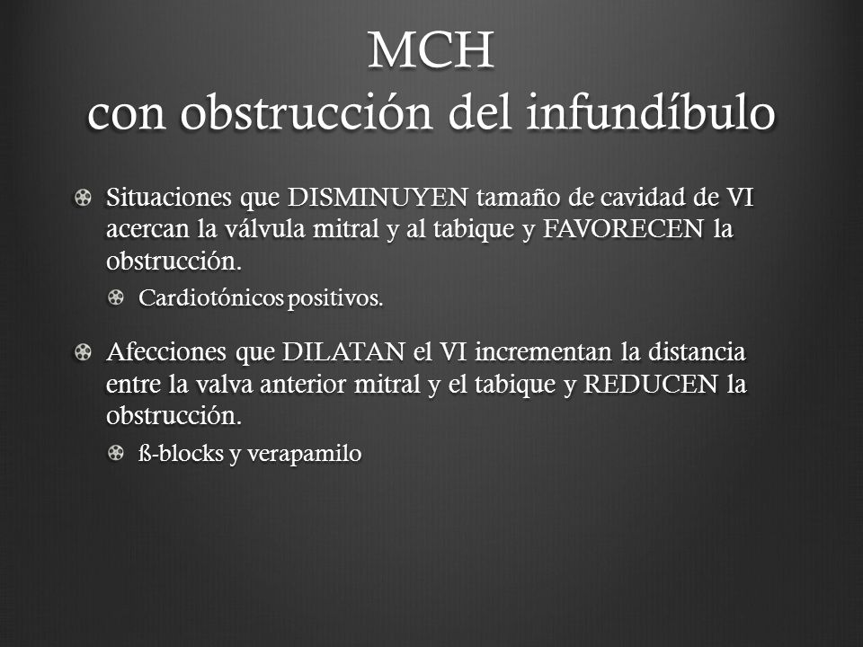 MCH con obstrucción del infundíbulo
