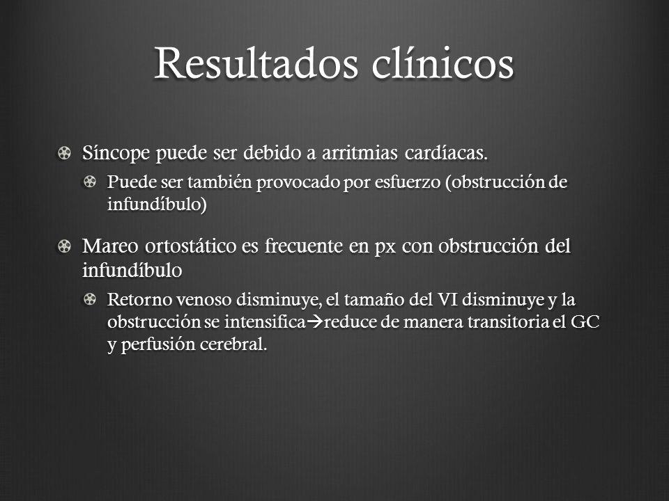 Resultados clínicos Síncope puede ser debido a arritmias cardíacas.