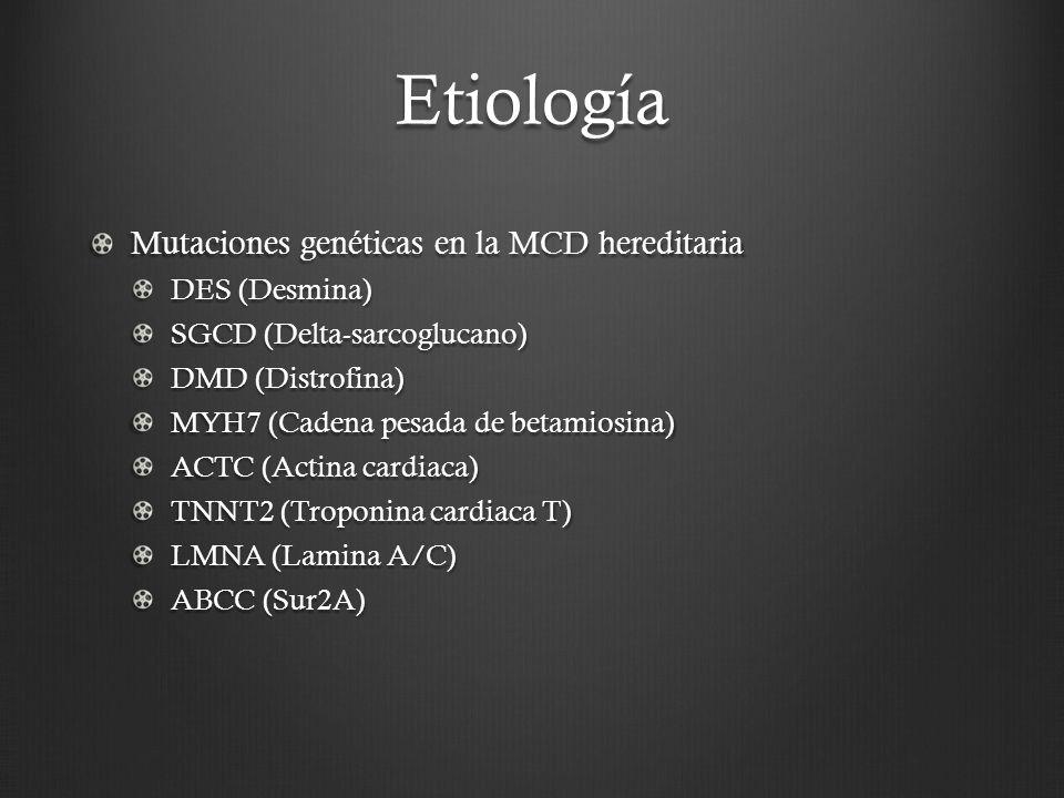 Etiología Mutaciones genéticas en la MCD hereditaria DES (Desmina)