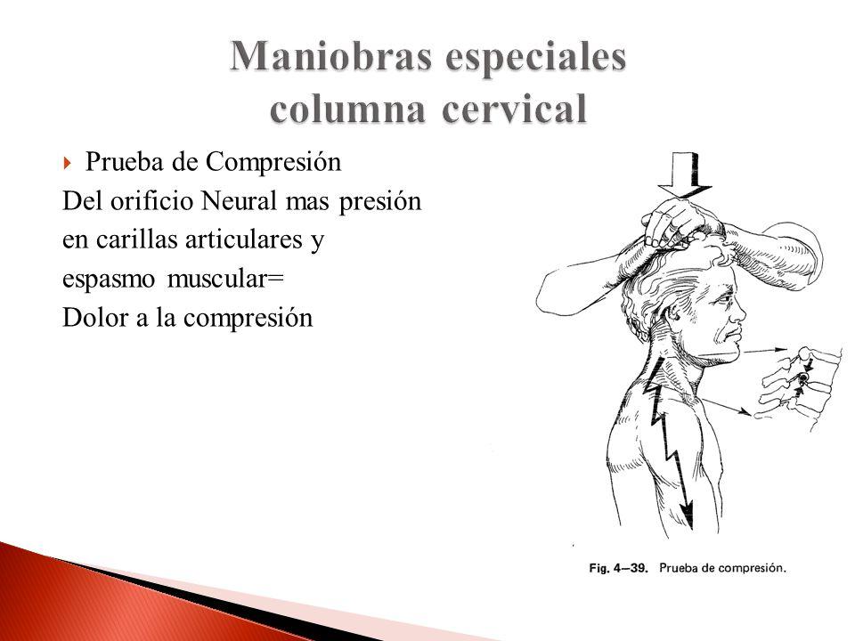 Maniobras especiales columna cervical
