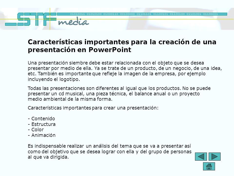 Características importantes para la creación de una presentación en PowerPoint