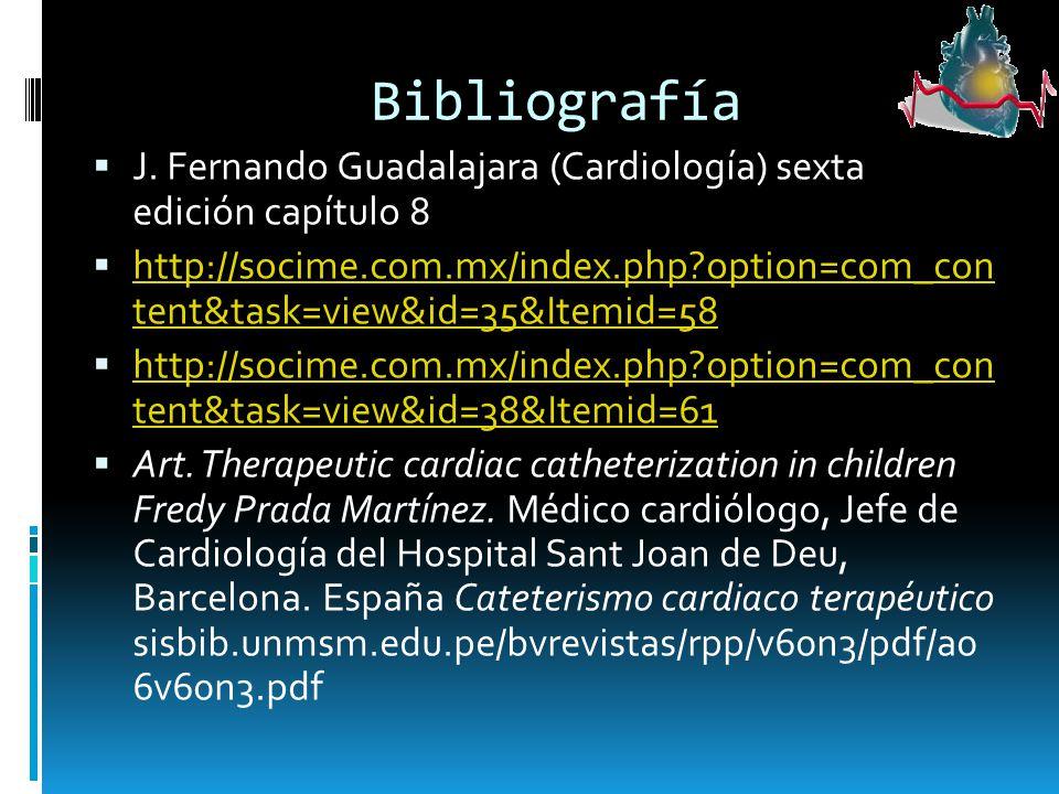 Bibliografía J. Fernando Guadalajara (Cardiología) sexta edición capítulo 8.