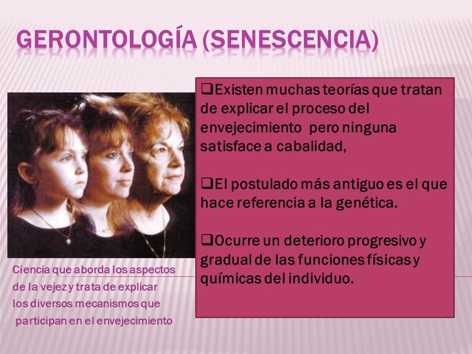 Gerontología (senescencia)