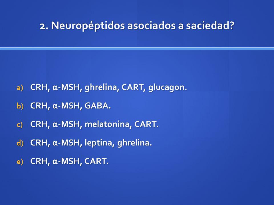 2. Neuropéptidos asociados a saciedad
