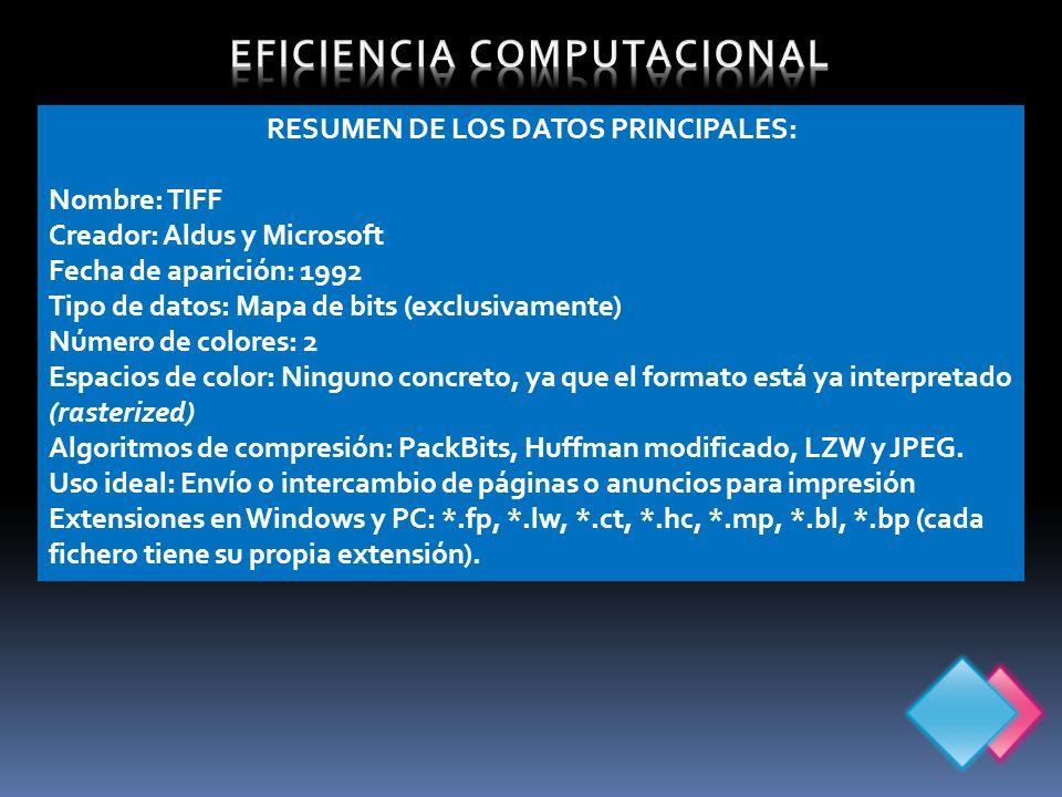 EFICIENCIA COMPUTACIONAL RESUMEN DE LOS DATOS PRINCIPALES: