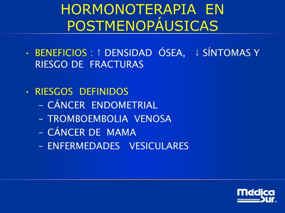 HORMONOTERAPIA EN POSTMENOPÁUSICAS