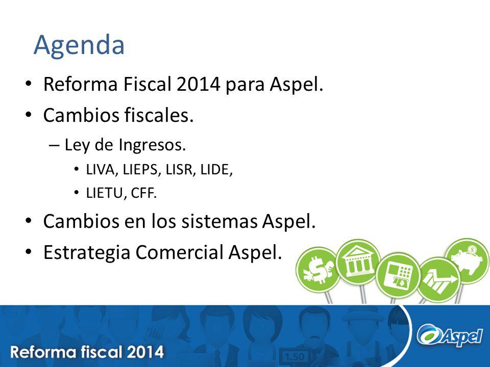 Agenda Reforma Fiscal 2014 para Aspel. Cambios fiscales.