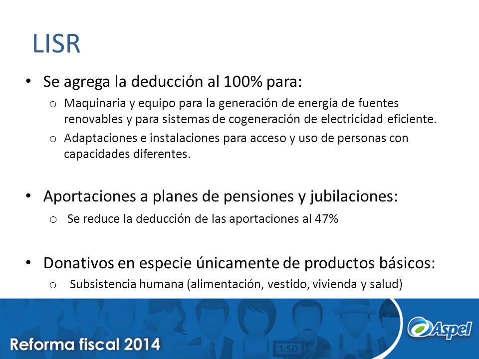 LISR Se agrega la deducción al 100% para: