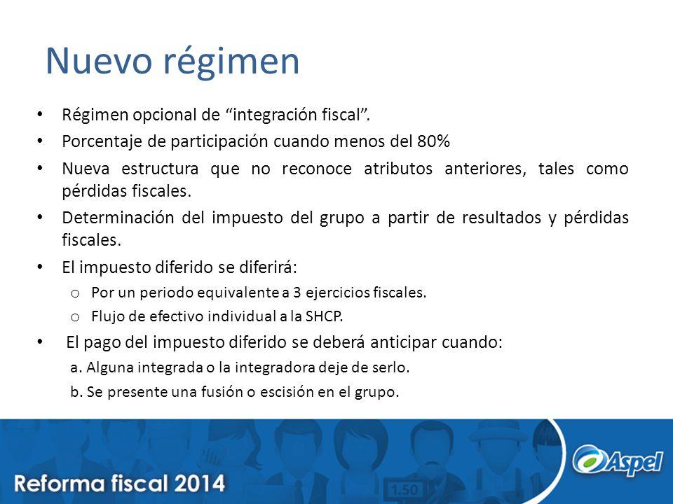 Nuevo régimen Régimen opcional de integración fiscal .