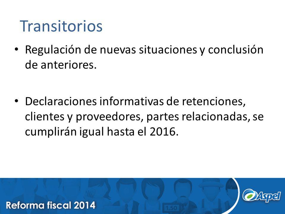 Transitorios Regulación de nuevas situaciones y conclusión de anteriores.