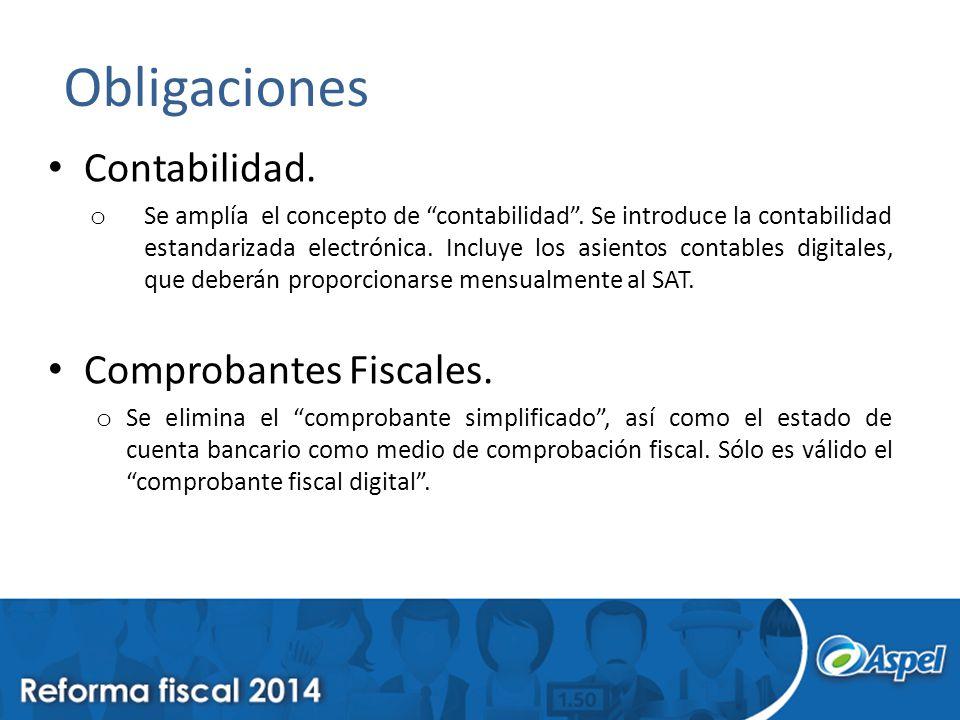 Obligaciones Contabilidad. Comprobantes Fiscales.