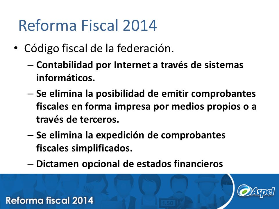 Reforma Fiscal 2014 Código fiscal de la federación.