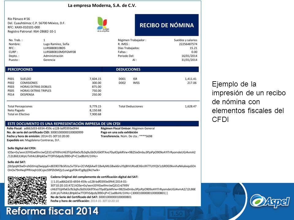 Ejemplo de la impresión de un recibo de nómina con elementos fiscales del CFDI