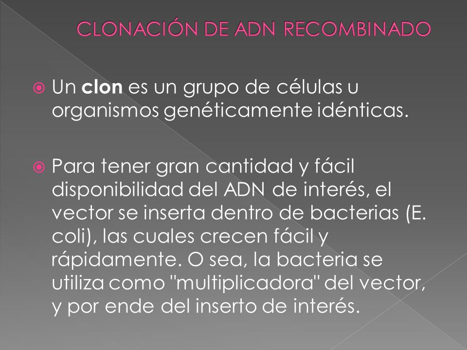 CLONACIÓN DE ADN RECOMBINADO