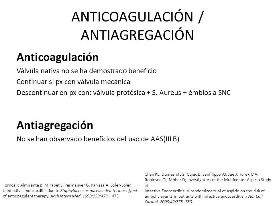 ANTICOAGULACIÓN / ANTIAGREGACIÓN