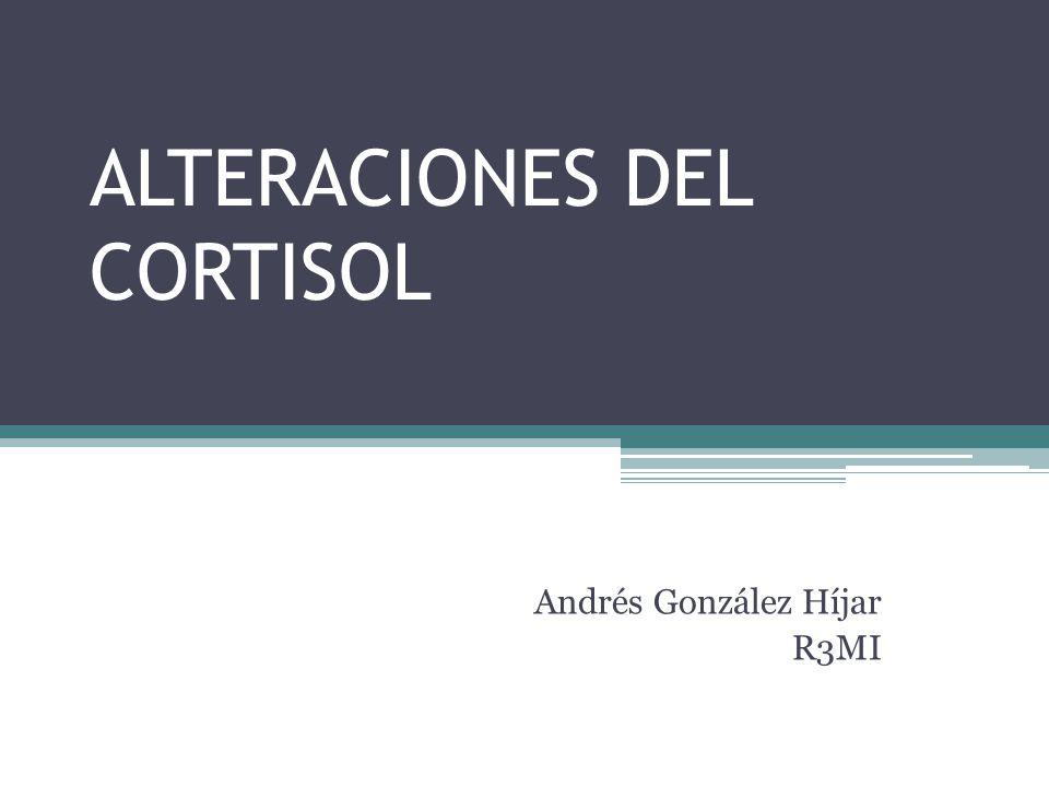 ALTERACIONES DEL CORTISOL