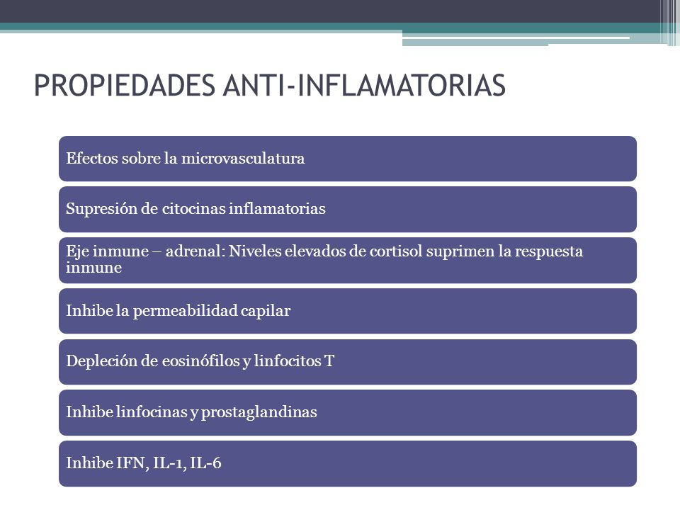 PROPIEDADES ANTI-INFLAMATORIAS