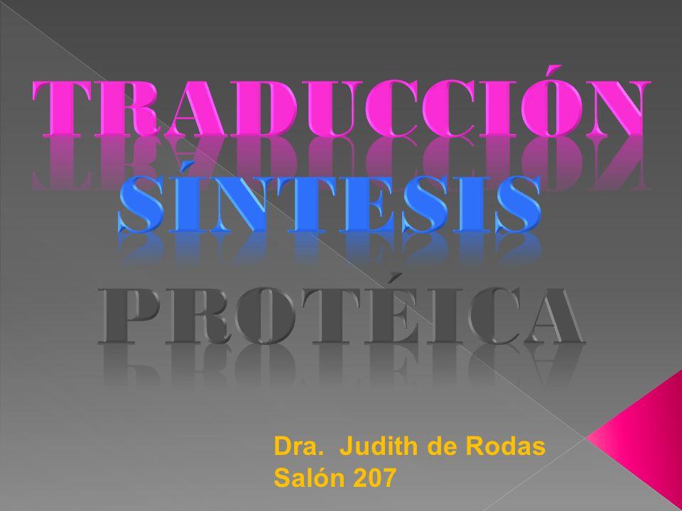 TRADUCCIÓN SÍNTESIS PROTÉICA