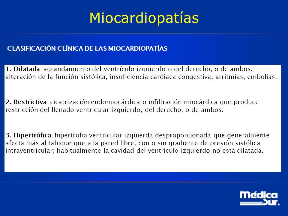 Miocardiopatías CLASIFICACIÓN CLÍNICA DE LAS MIOCARDIOPATÍAS
