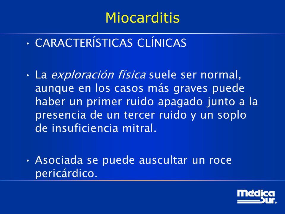 Miocarditis CARACTERÍSTICAS CLÍNICAS