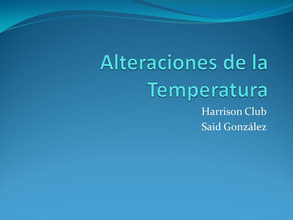 Alteraciones de la Temperatura