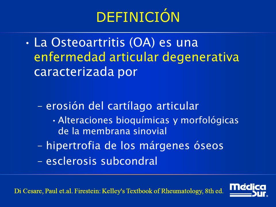 DEFINICIÓN La Osteoartritis (OA) es una enfermedad articular degenerativa caracterizada por. erosión del cartílago articular.