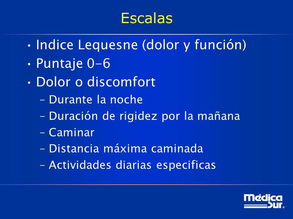 Escalas Indice Lequesne (dolor y función) Puntaje 0-6