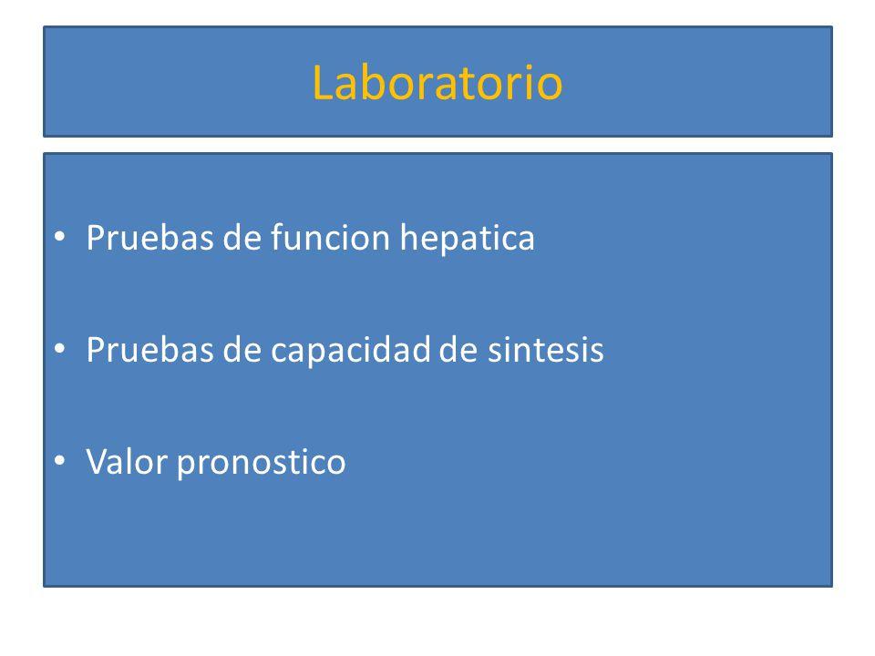 Laboratorio Pruebas de funcion hepatica