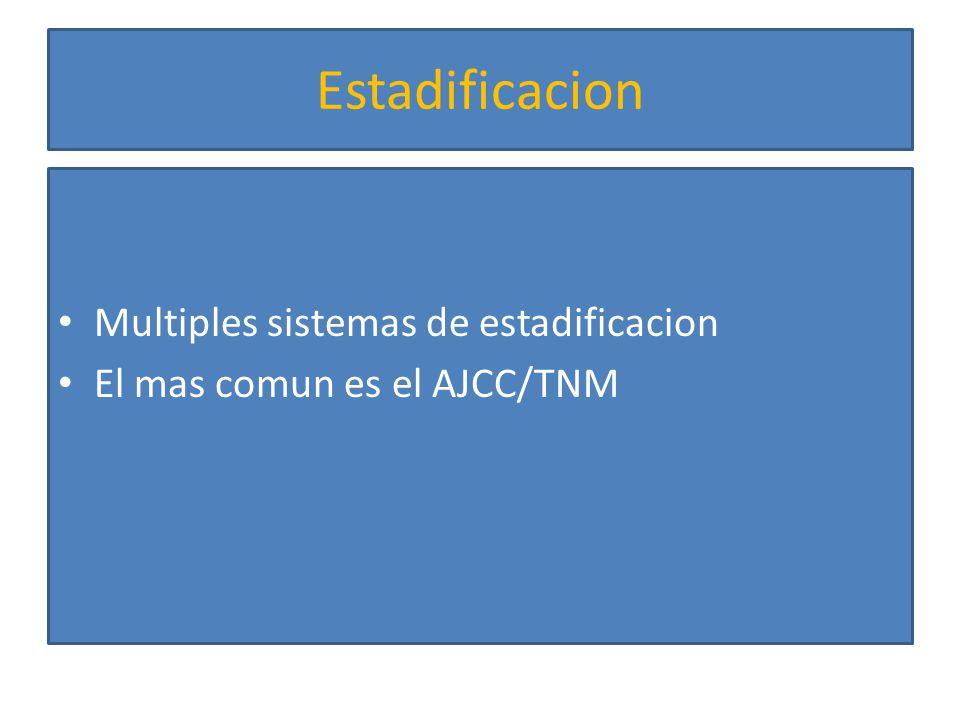 Estadificacion Multiples sistemas de estadificacion