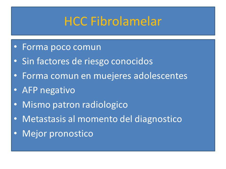 HCC Fibrolamelar Forma poco comun Sin factores de riesgo conocidos