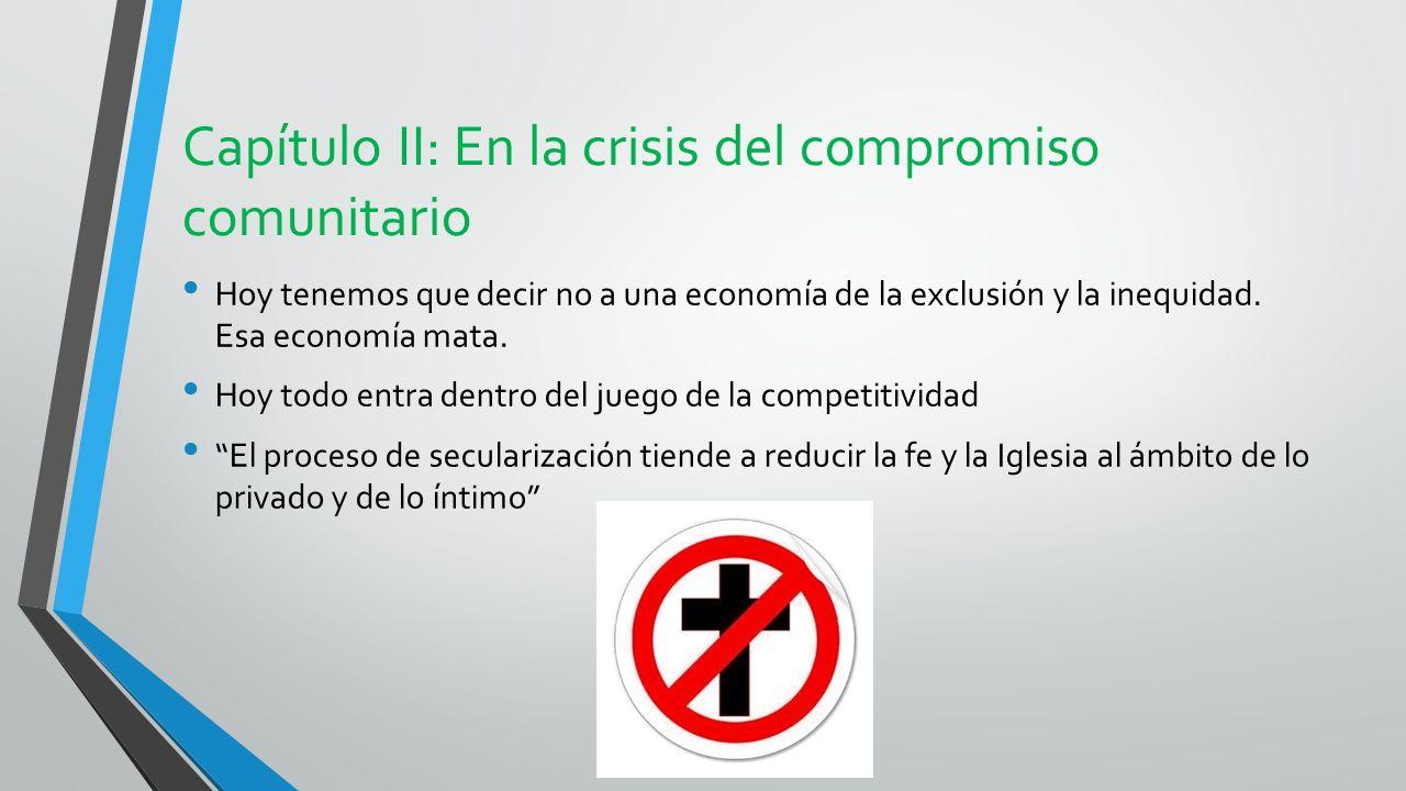Capítulo II: En la crisis del compromiso comunitario