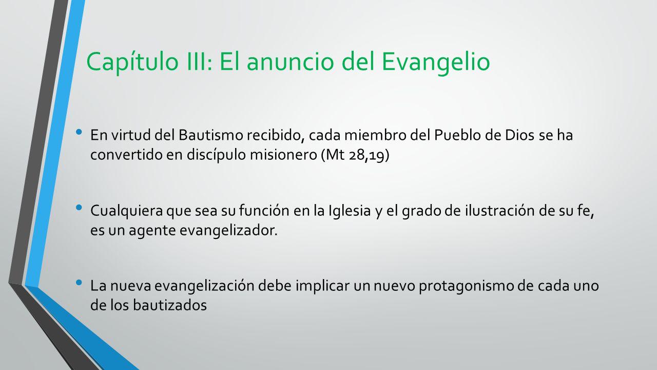 Capítulo III: El anuncio del Evangelio