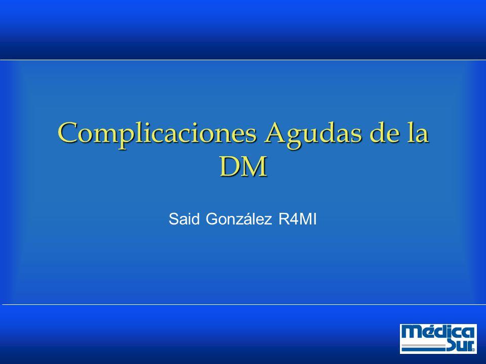 Complicaciones Agudas de la DM
