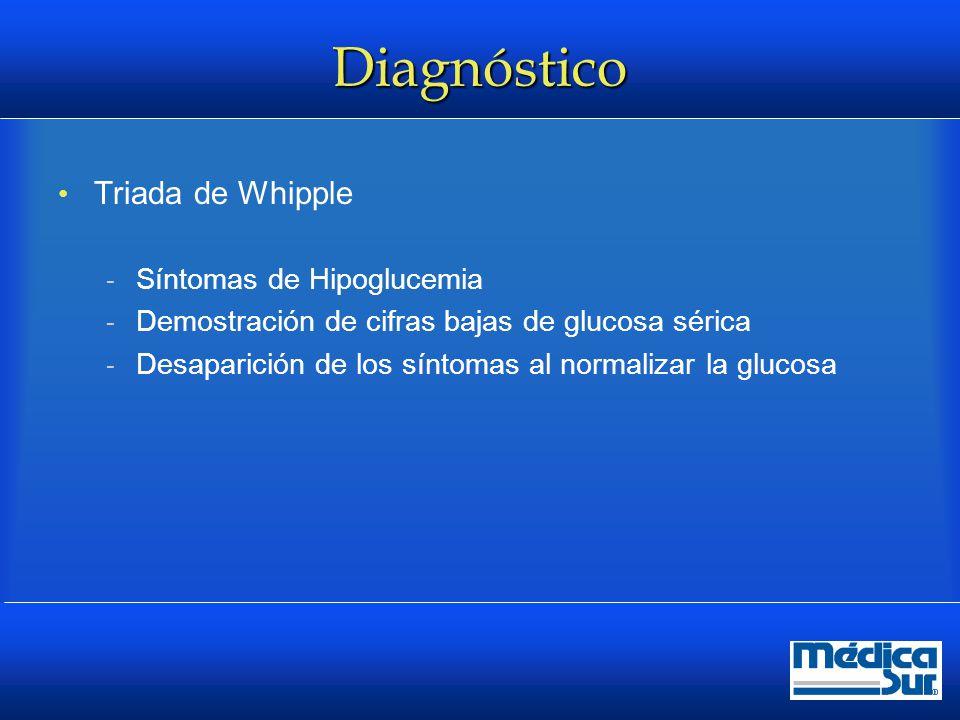 Diagnóstico Triada de Whipple Síntomas de Hipoglucemia
