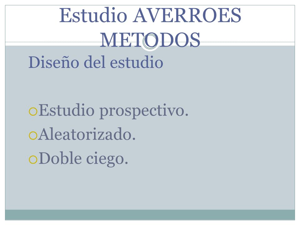 Estudio AVERROES METODOS