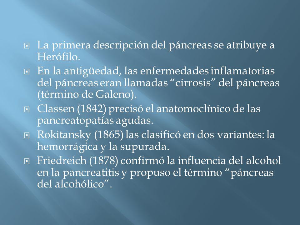 La primera descripción del páncreas se atribuye a Herófilo.