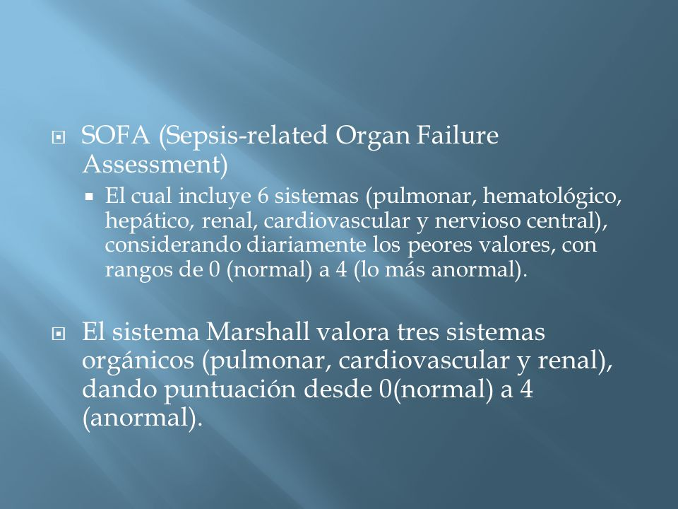SOFA (Sepsis-related Organ Failure Assessment)