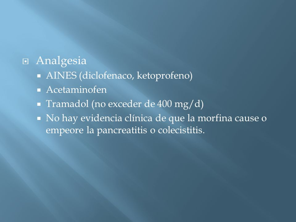Analgesia AINES (diclofenaco, ketoprofeno) Acetaminofen