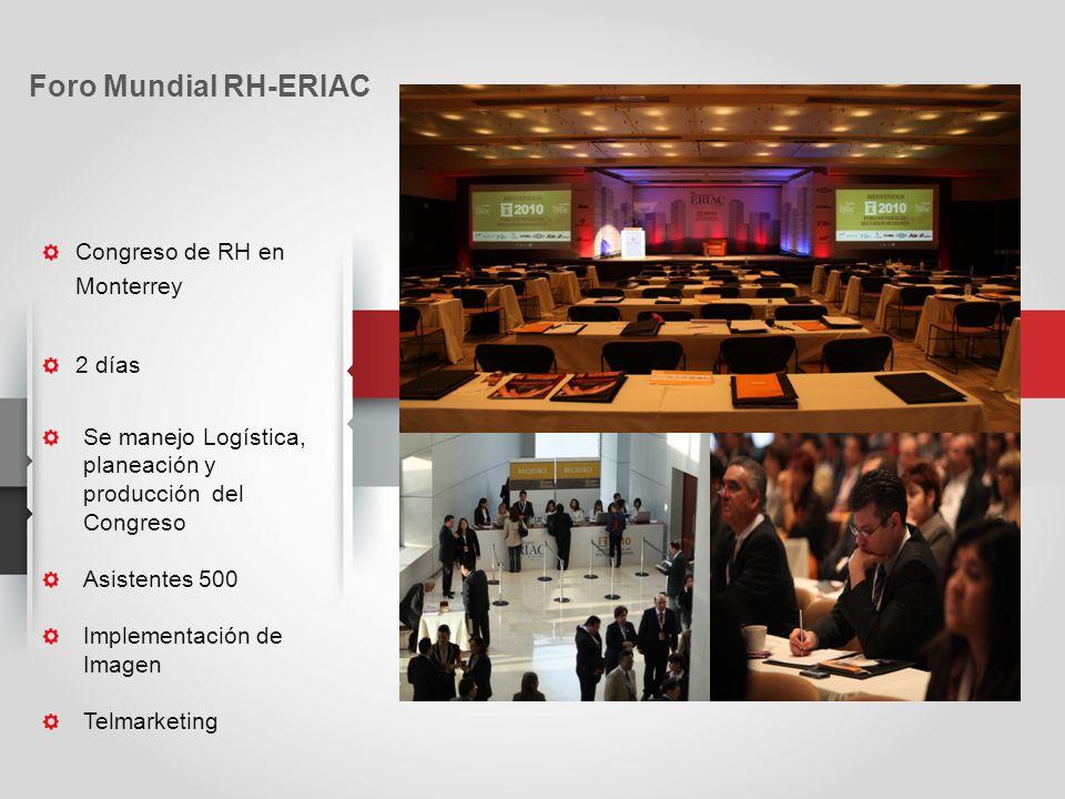 Foro Mundial RH-ERIAC Congreso de RH en Monterrey 2 días