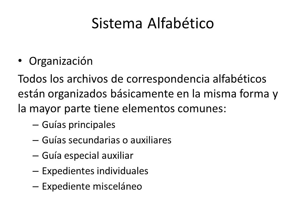 Sistema Alfabético Organización