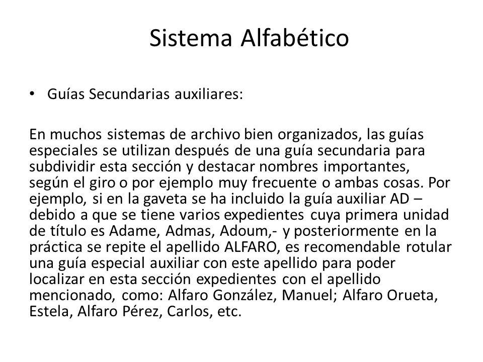 Sistema Alfabético Guías Secundarias auxiliares: