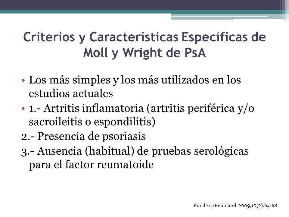 Criterios y Características Específicas de Moll y Wright de PsA