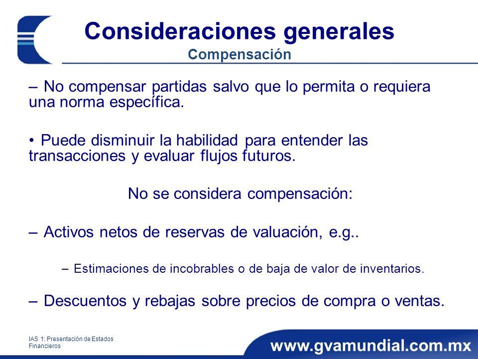 Consideraciones generales Compensación