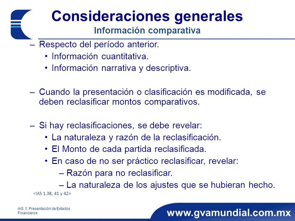 Consideraciones generales Información comparativa