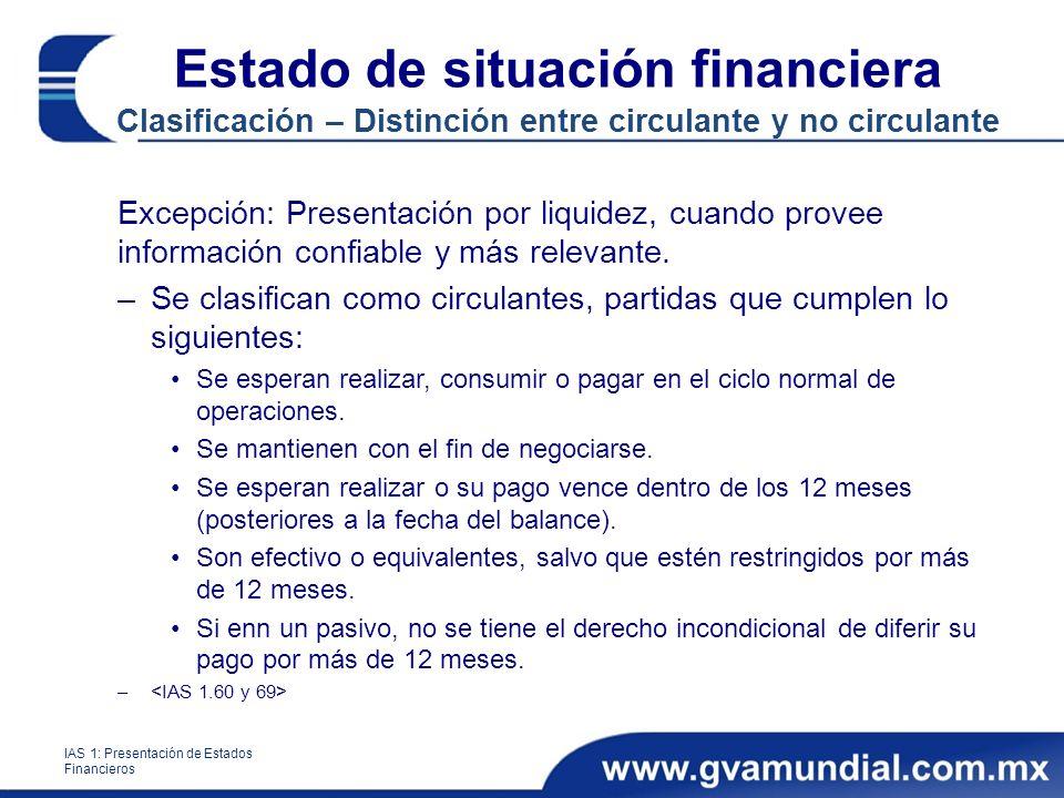 Estado de situación financiera Clasificación – Distinción entre circulante y no circulante