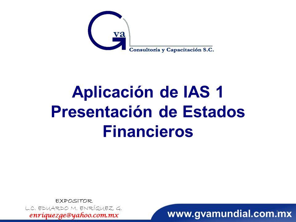 Aplicación de IAS 1 Presentación de Estados Financieros