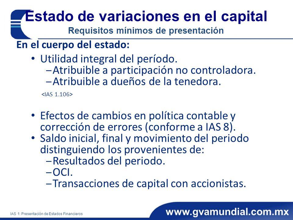 Estado de variaciones en el capital Requisitos mínimos de presentación