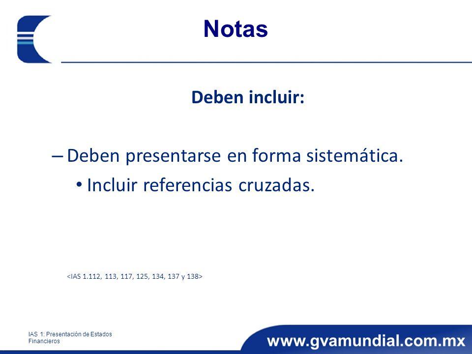 Notas Deben presentarse en forma sistemática.