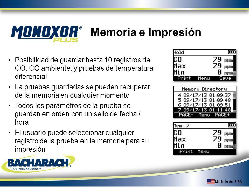 Memoria e Impresión Posibilidad de guardar hasta 10 registros de CO, CO ambiente, y pruebas de temperatura diferencial.