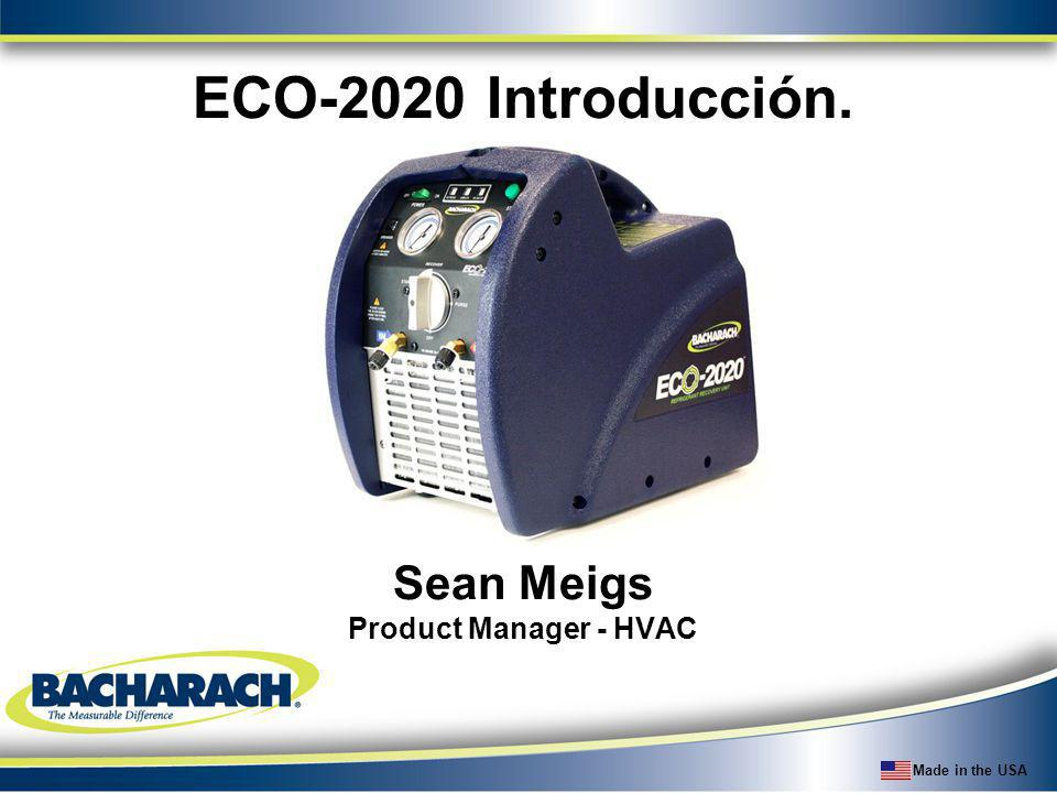 ECO-2020 Introducción. Sean Meigs Product Manager - HVAC
